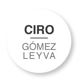 CIRO GOMEZ LEYVA